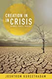 Creation in Crisis: Science, Ethics, Theology
