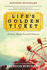 Life's Golden Ticket: A Story About Second Chances Kindle Edition