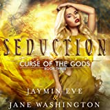 Seduction: Curse of the Gods, Book 3