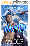 Haunted By The Wolf: Shannon (Air Rescue Book 1)