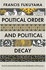 Political Order and Political Decay Paperback