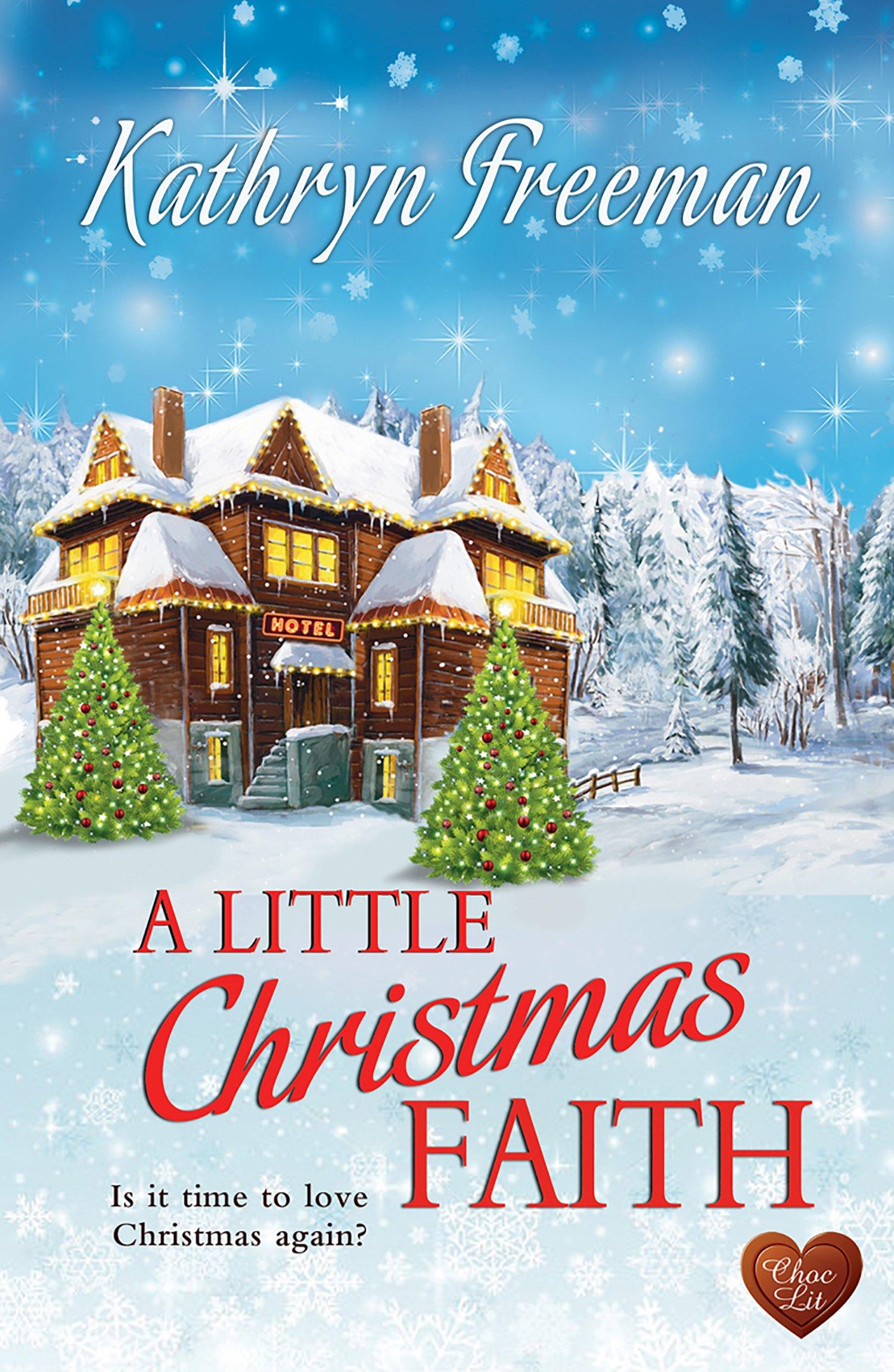 When Is Little Christmas.A Little Christmas Faith Amazon Co Uk Kathryn Freeman