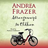 Strangeways to Oldham: The Belchester Chronicles, Book 1