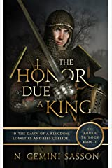 The Honor Due a King (The Bruce Trilogy Book 3) Kindle Edition