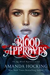 My Blood Approves Kindle Edition