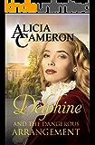 Delphine and the Dangerous Arrangement
