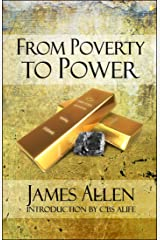 From Poverty to Power: (Annotated) Kindle Edition