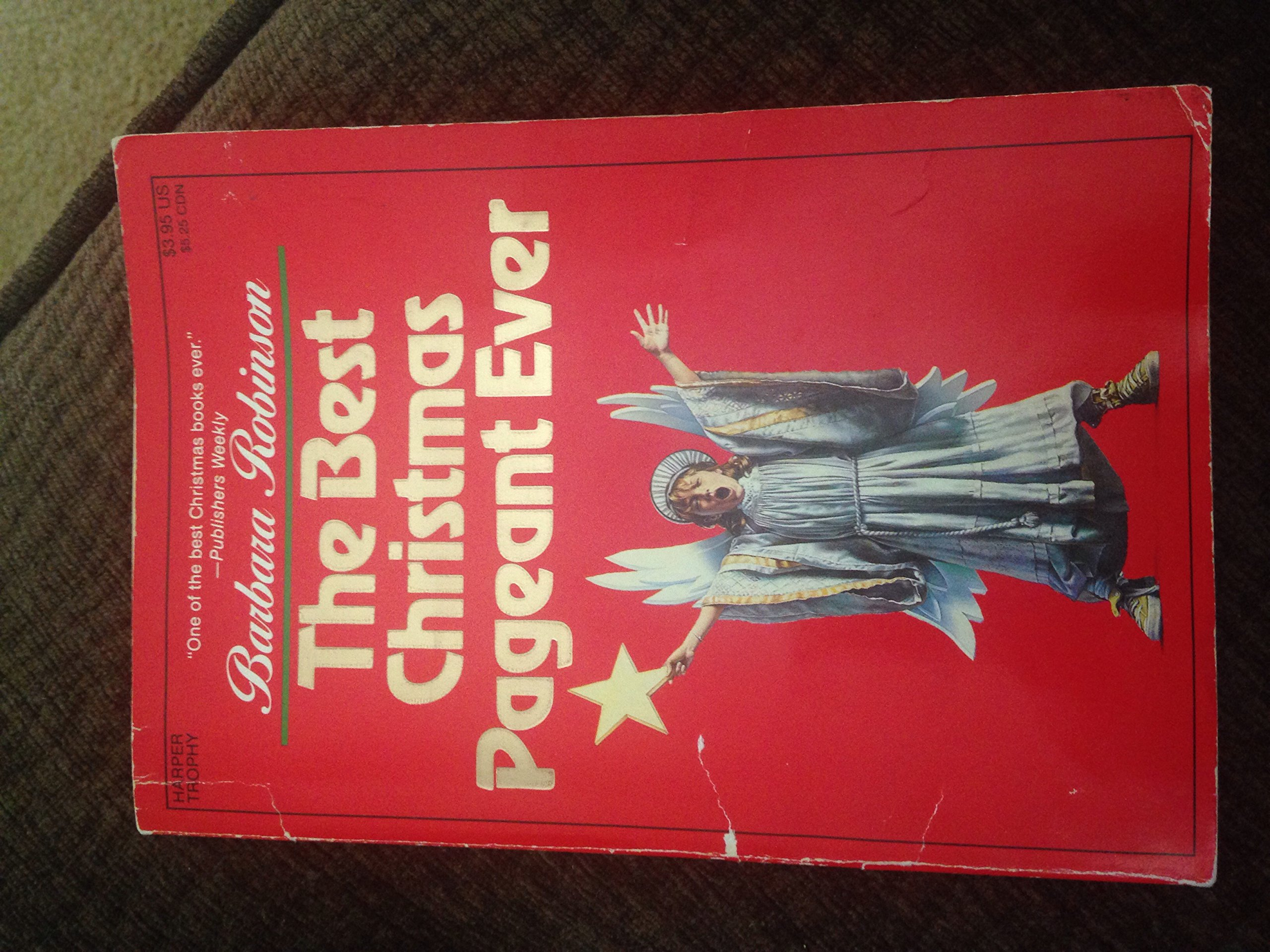 the best christmas pageant ever first edition robinsonb 0351987650987 amazoncom books - The Best Christmas Pageant Ever Book