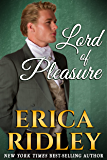 Lord of Pleasure (Rogues to Riches Book 2)