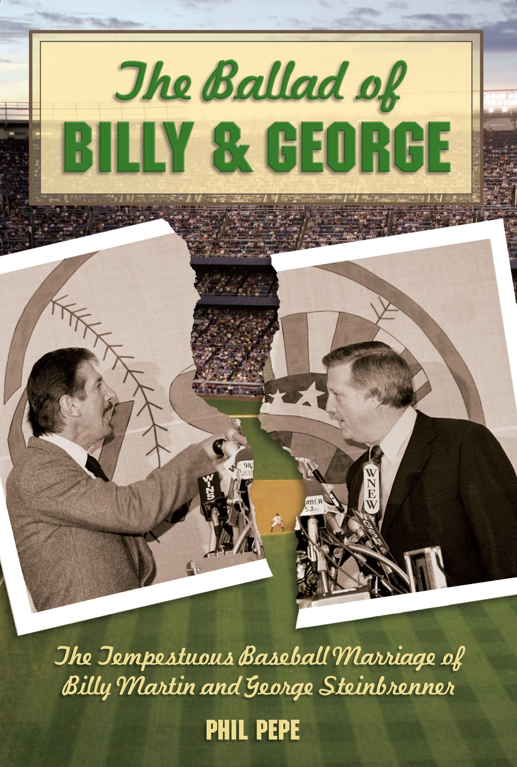 The Ballad of Billy and George: The Tempestuous Baseball ...