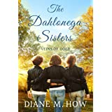 The Dahlonega Sisters: Veins of Gold