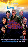 The Tribe: A New Dawn (English Edition)