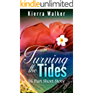 Turning the Tides: 16 Part Short Story (English Edition)