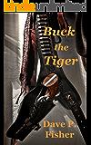 Buck the Tiger