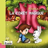 La forêt magique [Conte illustré pour les enfants]