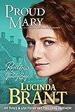 Proud Mary: A Georgian Historical Romance (Roxton Family Saga Book 4) (English Edition)