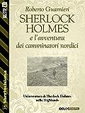 Sherlock Holmes e l'avventura dei camminatori nordici (Sherlockiana)