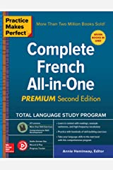 Practice Makes Perfect: Complete French All-in-One, Premium Second Edition (French Edition) Kindle Edition