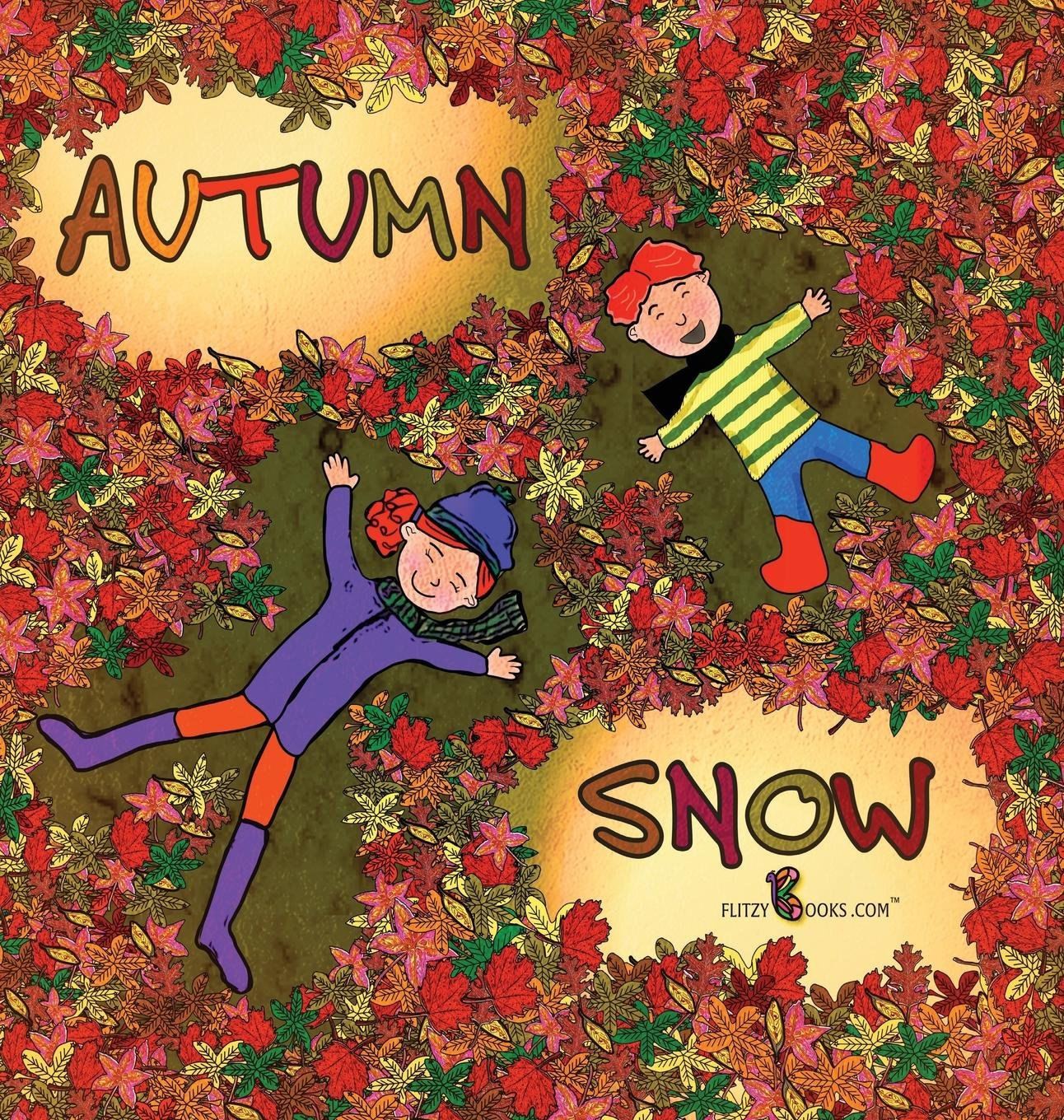 Autumn Snow (Flitzy Books Rhyming Series)