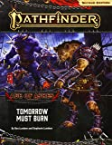 Pathfinder Adventure Path: Tomorrow Must Burn (Age of Ashes 3 of 6) [P2]