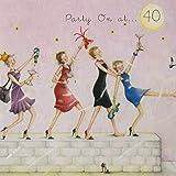 Carte d'anniversaire 40 ans Partie au 40 (Ladies Who Love Life)