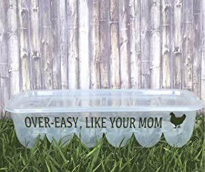 """""""Over-Easy, Like Your Mom"""" Novelty Reusable Stack-able Plastic Egg Storage Carton Container With Lid!"""