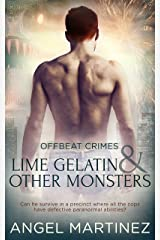 Lime Gelatin and Other Monsters (Offbeat Crimes Book 1) Kindle Edition