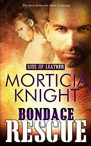 Bondage Rescue (Kiss of Leather Book 3)