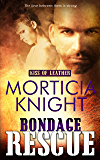 Bondage Rescue (Kiss of Leather Book 3)