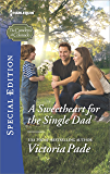 A Sweetheart for the Single Dad (The Camdens of Colorado Book 2428)