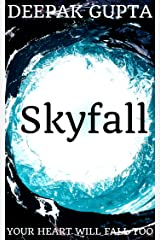 Skyfall: Your Heart Will Fall Too Kindle Edition