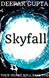 Skyfall: Your Heart Will Fall Too