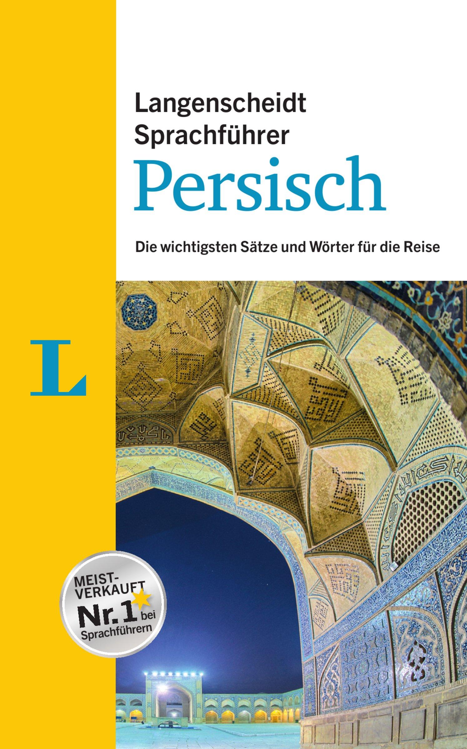 Langenscheidt Sprachführer Persisch  Die Wichtigsten Sätze Und Wörter Für Die Reise