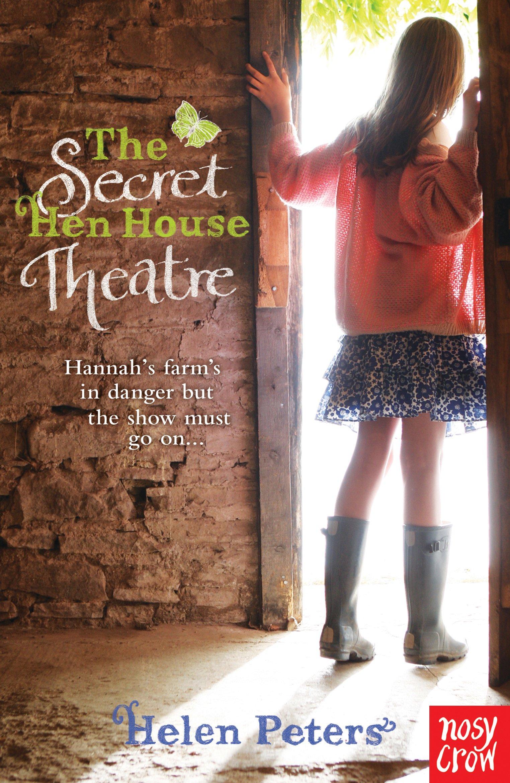 bdbffd9e565f The Secret Hen House Theatre (Helen Peters Series) Paperback – 5 Apr 2012