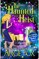 The Haunted Heist (Southern Ghost Hunter Mysteries Book 3) Kindle Edition