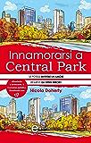 Innamorarsi a Central Park (eNewton Narrativa)