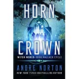 Horn Crown (Witch World Series 2: High Hallack Cycle Book 5)