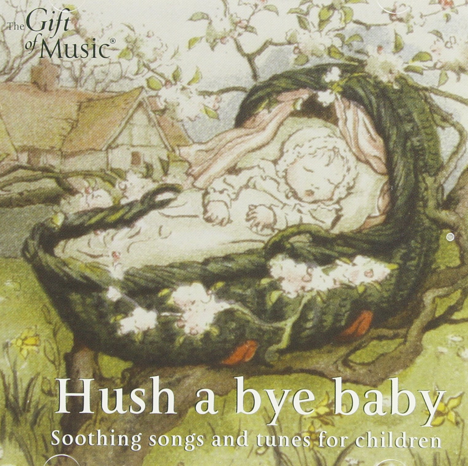 Hush a Bye Baby, Soothing Songs and Tunes for Children