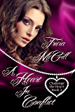A Heart In Conflict (Challenge the Heart Book 2)