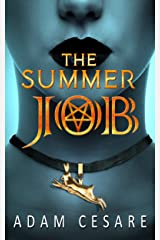 The Summer Job: A Satanic Thriller Kindle Edition