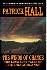 The Winds of Change (The Long Lost Tales of the Dragonlands Book 2) Kindle Edition