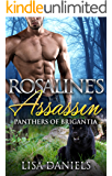 Rosaline's Assassin (Panthers of Brigantia Book 2)