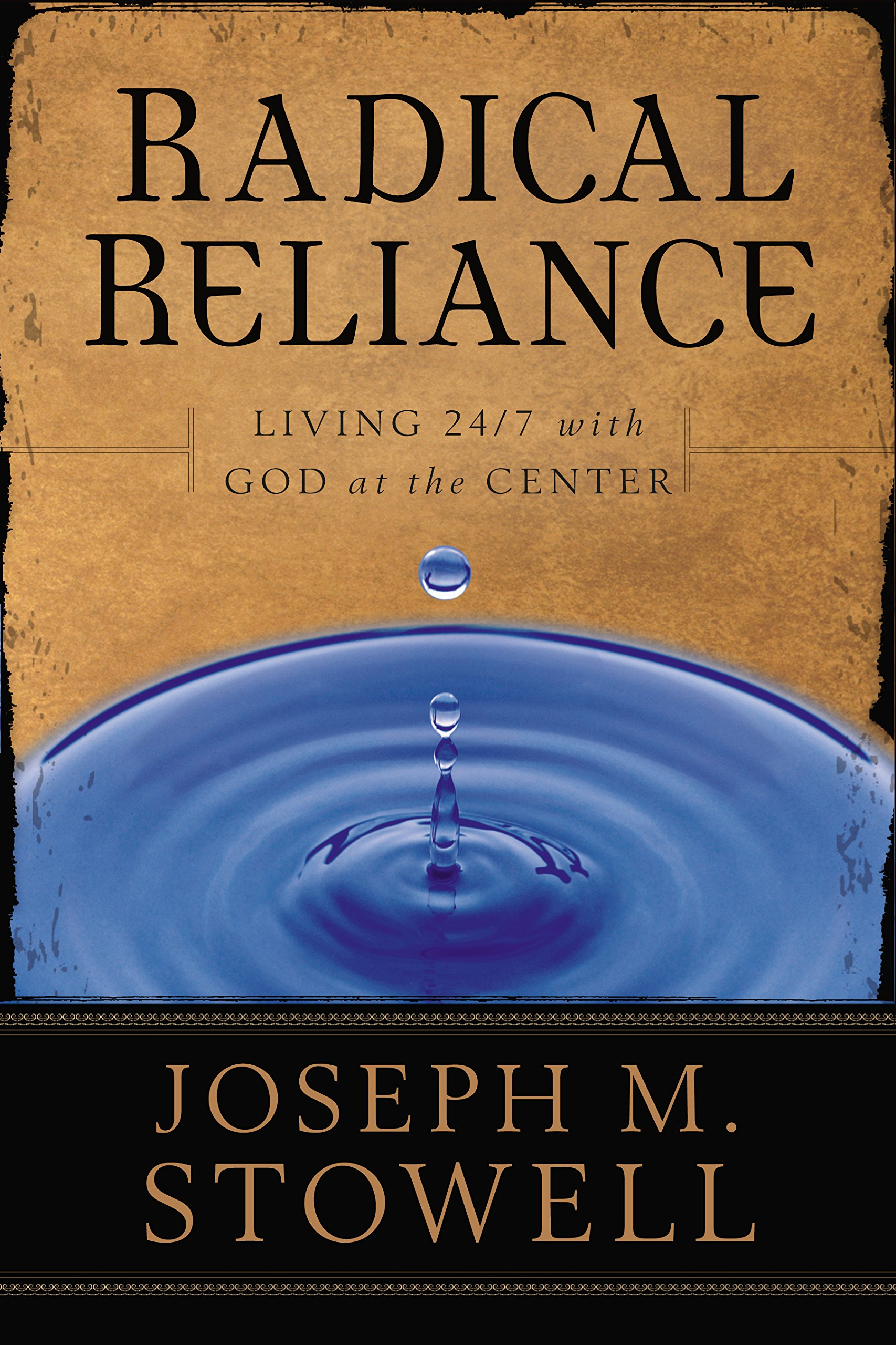 Read Online Radical Reliance: Living 24/7 with God at the Center pdf