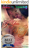 If You Stay: Book One