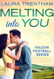 Melting Into You: Falcon Football Series