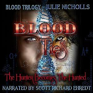 Blood Ties: Blood Trilogy, Book 1