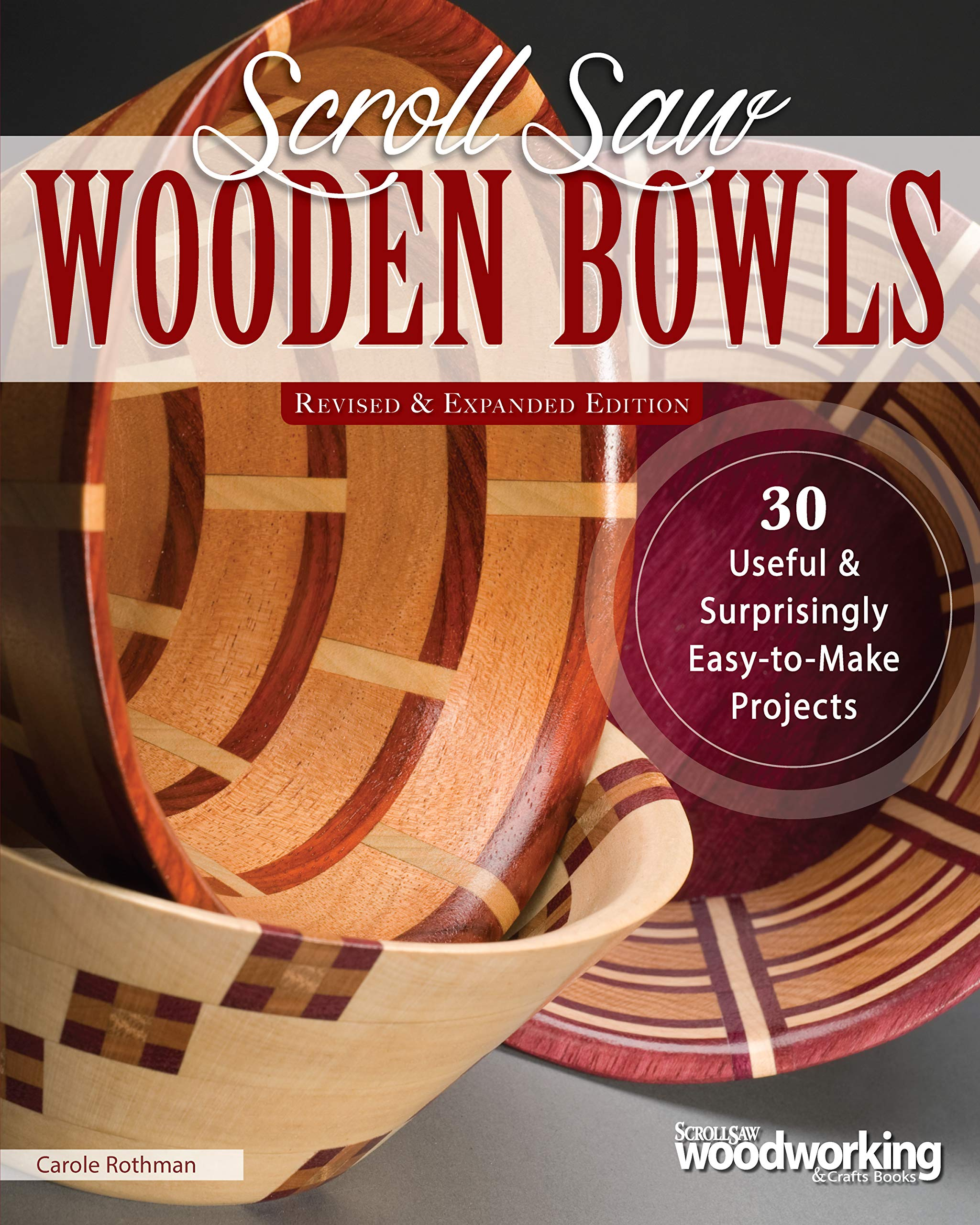 Scroll Saw Wooden Bowls Revised Expanded Edition 30