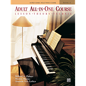Alfred's Basic Adult All-in-One Course, Book 1: Learn How to Play Piano with Lesson, Theory and Technic: Lesson, Theory…