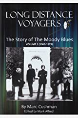 Long Distance Voyagers: The Story of the Moody Blues 1965-1979 Hardcover