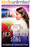 Her Broken Song (Seeing Ranch Mail Order Bride): A Western Historical Romance Book